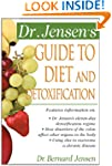 Dr. Jensen's Guide to Diet and Detoxi...