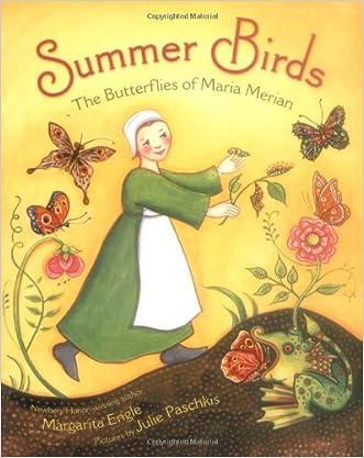 Summer Birds: The Butterflies of Maria Merian