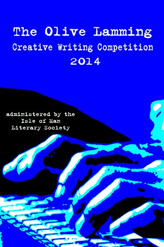 various various - The Olive Lamming Creative Writing Competition 2014 (English Edition)