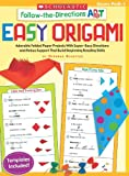 img - for Follow-the-Directions: Easy Origami: Adorable Folded Paper Projects With Super-Easy Directions and Rebus Support That Build Beginning Reading Skills book / textbook / text book