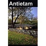 Antietam National Battlefield (American Civil War History: Battle of Antietam and the Emancipation Proclamation) ~ Frederick Tilberg