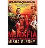 McMafia: Seriously Organised Crime (0099481251) by Glenny, Misha