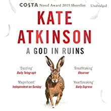 A God in Ruins Audiobook by Kate Atkinson Narrated by Alex Jennings