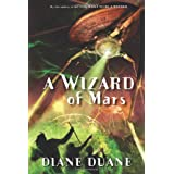 A Wizard of Mars: The Ninth Book in the Young Wizards Seriesby Diane Duane