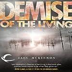 Demise of the Living | Iain McKinnon