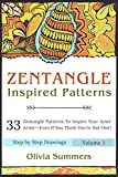 Zentangle: 33 Zentangle Patterns to Inspire Your Inner Artist--Even if You Think You're Not One!! (Zentangle Mastery Series Book 3)