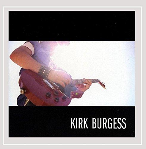 Kirk Burgess - Kirk Burgess - Ep