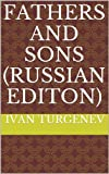 Image of Fathers and Sons (Russian Editon)