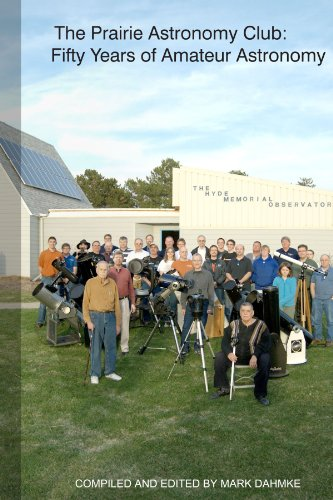 The Prairie Astronomy Club: Fifty Years Of Amateur Astronomy