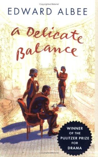 A Delicate Balance, Albee,Edward