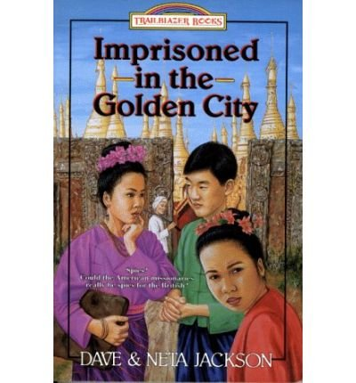 [(Imprisoned in the Golden City )] [Author: Dave Jackson] [Apr-1993]