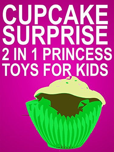 Clip: Cupcake Surprise 2 in 1 Princess