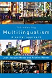 img - for Introducing Multilingualism: A Social Approach book / textbook / text book