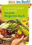 Das gro�e Biogarten-Buch