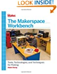 The Makerspace Workbench: Tools, Tech...