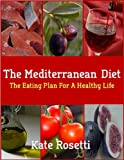 The Mediterranean Diet  The Eating Plan For A Healthy Life