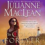 The Color of Forever: The Color of Heaven, Book 10 | Julianne MacLean