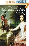 Dido Elizabeth Belle: A Biography