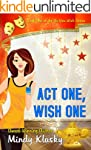 Act One, Wish One: A Humorous Paranor...
