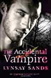 Lynsay Sands The Accidental Vampire: An Argeneau Vampire Novel
