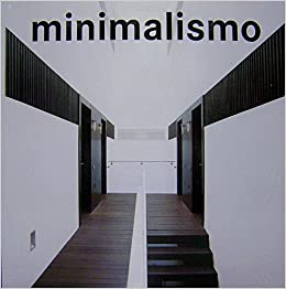 Minimalismo fat lady spanish edition loft for Minimalismo libro