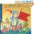 Ritter will ich sein!: F�hlbuch