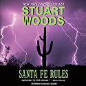 Santa Fe Rules Audiobook by Stuart Woods Narrated by To Be Announced