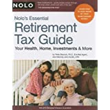 Nolo's Essential Retirement Tax Guide: Your Health, Home, Investments & More ~ Twila Slesnick