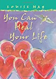 Louise Hay You Can Heal Your Life: Gift Edition