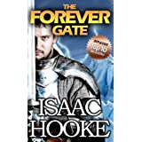 The Forever Gate - Part One ~ Isaac Hooke