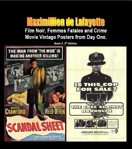 Film Noir, Femmes Fatales and Crime Movie Vintage Posters from Day One. Book 3. 4th Edition. (Hollywood Black & White and Vintage Films Posters)