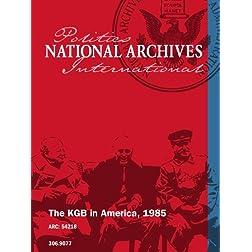 The KGB in America, 1985