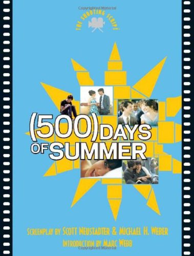 (500) Days of Summer: The Shooting Script (Newmarket...
