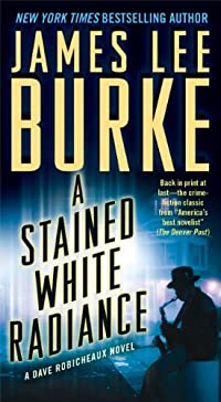 A Stained White Radiance by James Lee Burke ebook deal