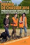 L'examen du permis de chasser 2014: P...