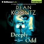 Deeply Odd: Odd Thomas, Book 6