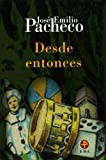 img - for Desde entonces (Biblioteca Era) (Spanish Edition) book / textbook / text book