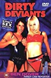 Ben Dover Dirty Deviants [DVD] [2007]