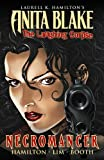 Laurell K. Hamilton Anita Blake, Vampire Hunter: The Laughing Corpse Book 2 - Necromancer TPB (Graphic Novel Pb)