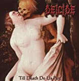 Deicide Till Death Do Us Part