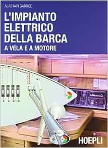impianto elettrico della barca a vela e a motore: 9788820347796