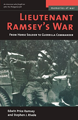 Book: Lieutenant Ramsey's War - From Horse Soldier to Guerrilla Commander by Edwin Price Ramsey, Stephen J. Rivele
