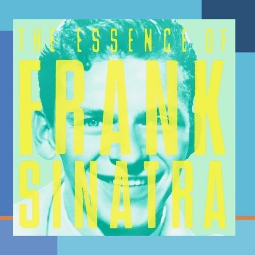 Frank Sinatra - The Essence of Frank Sinatra - Zortam Music