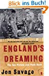 England's Dreaming: The &quot;Sex Pistols&quot;...