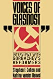 Voices of Glasnost: Interviews with Gorbachevs Reformers