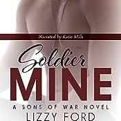Soldier Mine | Lizzy Ford