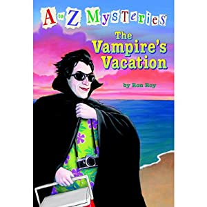 A to Z Mysteries: The Vampire's Vacation | [Ron Roy]