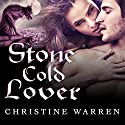 Stone Cold Lover: Gargoyles, Book 2 Audiobook by Christine Warren Narrated by Laurel Wilson