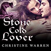 Stone Cold Lover: Gargoyles, Book 2 | [Christine Warren]