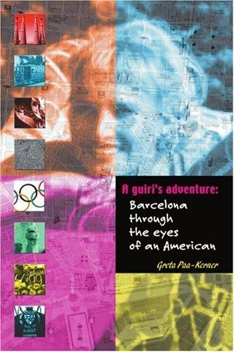 Ein Guiri Abenteuer: Barcelona mit den Augen der Amerikaner